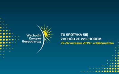 VI Wschodni Kongres Gospodarczy w Białymstoku