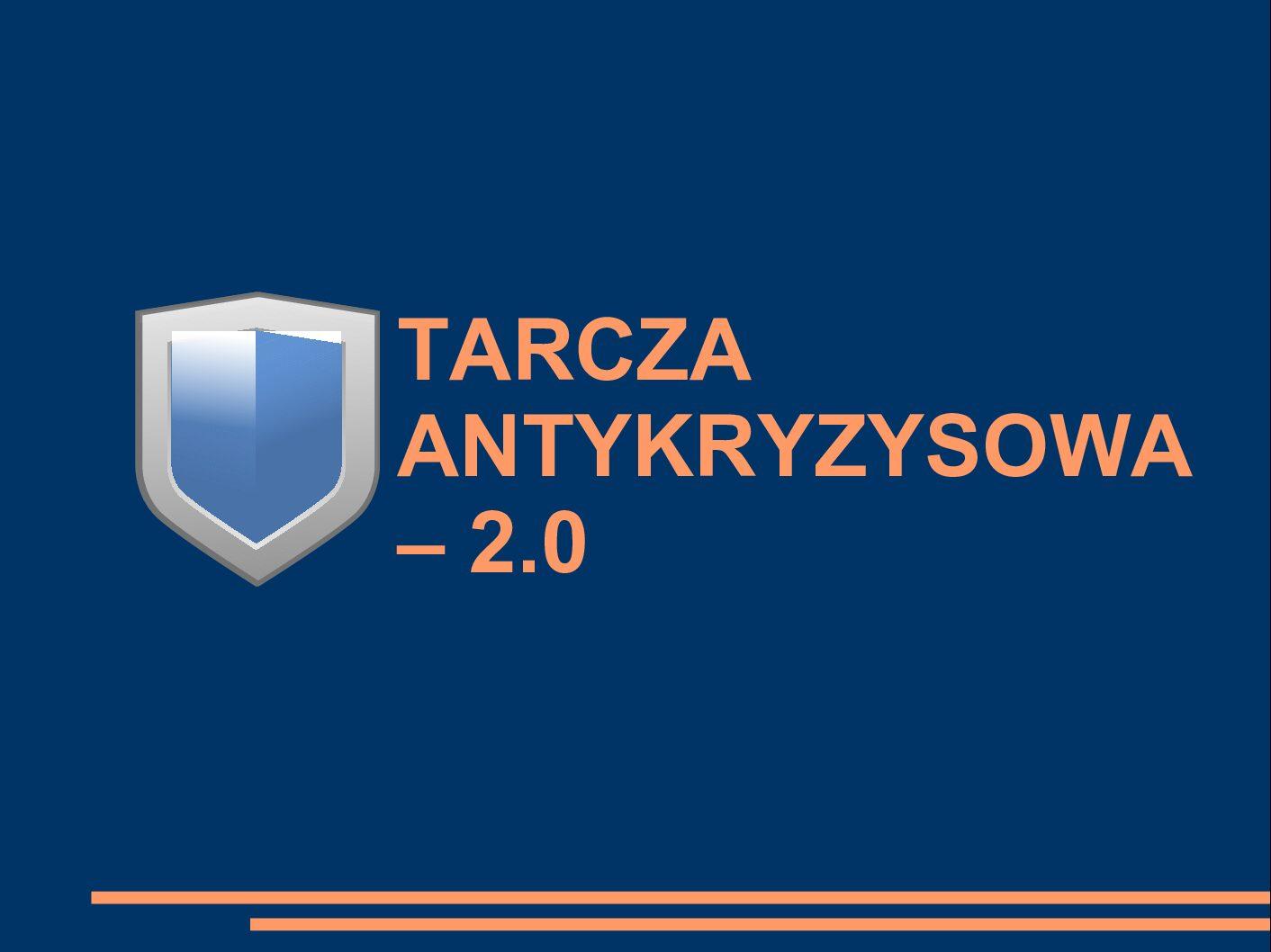 Tarcza antykryzysowa – 2.0